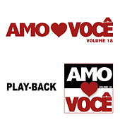 Amo Você Vol.18 - Playback von Various Artists