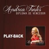 Diploma de Vencedor - Playback de Andréa Fontes