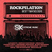 Rockpilation (Best Tracks 2016) de Various Artists