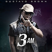 3 Am de Gustavo Brown