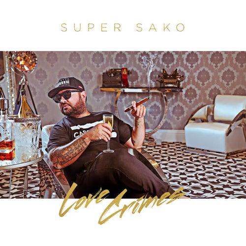 """Super Sako: """"Love Crimes"""""""