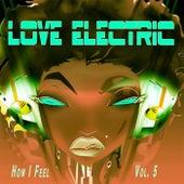 How I Feel, Vol. 5 de A Love Electric