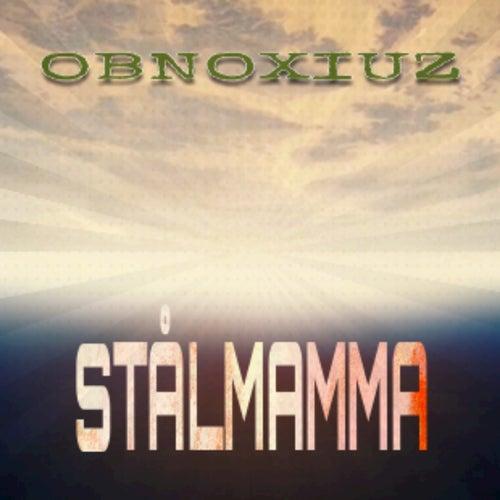 Stålmamma by obnoXIuz
