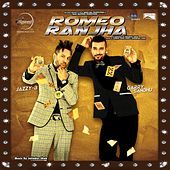 Romeo Ranjha (Original Motion Picture Soundtrack) by Various Artists