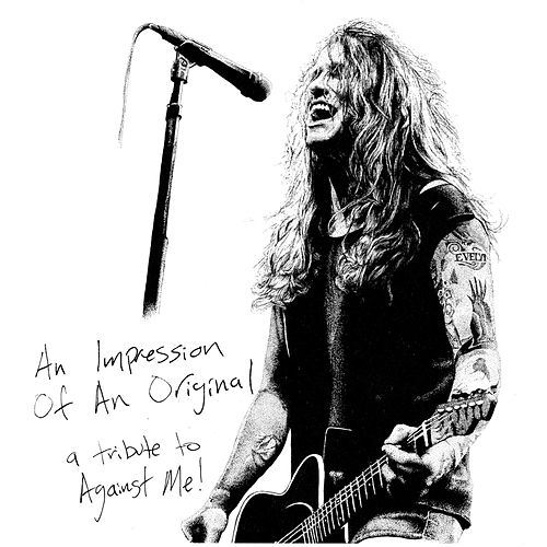 An Impression of an Original: A Tribute to Against Me! by Various Artists