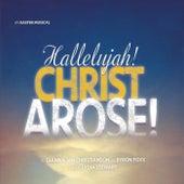 Hallelujah! Christ Arose! by Various Artists