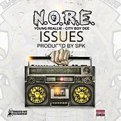 Issues (feat. Young Reallie & City Boy Dee) by N.O.R.E.