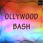 Ollywood Bash by Various Artists