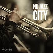 Nu Jazz City, Vol. 1 (Modern Smooth Jazz Grooves) by Various Artists