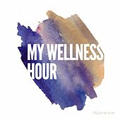 My Wellness Hour, Vol. 1 (Smooth Floating Meditation & Relaxation Beats) by Various Artists