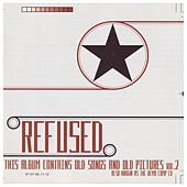 The Demo Compilation by Refused