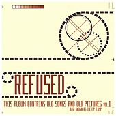 The E.P Compilation von Refused