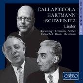 Dallapiccola, Hartmann & Schweinitz: Lieder by Various Artists