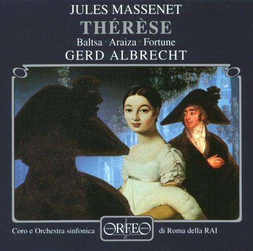 Massenet: Thérèse by Agnes Baltsa