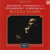Beethoven: Symphony No. 8 in F Major, Op. 93 - Tchaikovsky: Symphony No. 5 in E Minor, Op. 64 von Symphonie-Orchester des Bayerischen Rundfunks