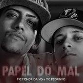 Papel do Mal by MC Menor da VG