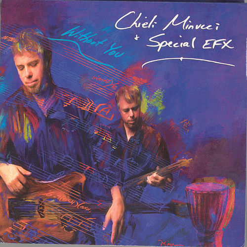 Without You by Chieli Minucci & Special EFX
