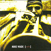 Reality von Mike Wade