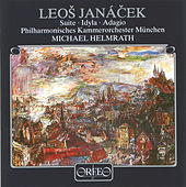 Janáček: Suite, JW VI/2, Idylla, JW VI/3 & Adagio, JW VI/5 de Münchner Philharmoniker
