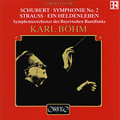 Schubert: Symphony No. 2 in B-Flat Major, D. 125 - Strauss: Ein Heldenleben, Op. 40, TrV 190 (Live) von Symphonie-Orchester des Bayerischen Rundfunks