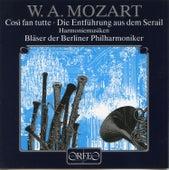 Mozart: Cosi fan tutte, K. 588 & Die Entführung aus dem Serail, K. 384 by Berliner Philharmoniker