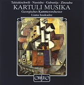 Taktakishvili, Nasidze, Gabunia & Zinzadse: Orchestral Works by Various Artists
