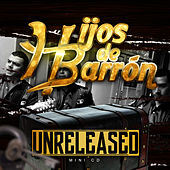 Unreleased de Hijos De Barron