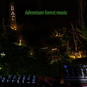 Adventure forest music by B.A.C.