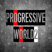 Progressive World, Vol. 2 de Various Artists