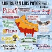 Arrba San Luis Potosi, Vol. 6 by Various Artists