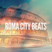 Roma City Beats, Vol. 1 (Best of Mediterranean Bar Lounge Grooves) by Various Artists