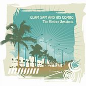 The Riviera Sessions by Glam Sam
