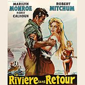 The River of No Return (From
