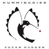 Hummingbird by Susan Osborn