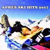 Après Ski Hits 2017 de Various Artists