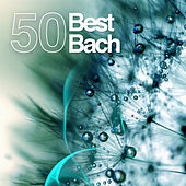 Bach 50 Best by Various Artists