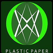 Plastic Paper by Artful Candid