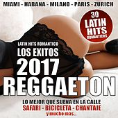 REGGAETON 2017 (30 Latin Hits Romantico - Los Exitos) de Various Artists