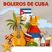 Boleros De Cuba by Various Artists