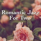 Romantic Jazz For Two by Various Artists