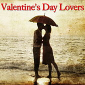 Valentine's Day Lovers by Various Artists