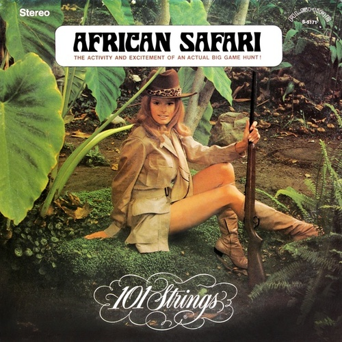 African Safari (Remastered from the Original Master Tapes) by 101 Strings Orchestra