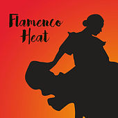Flamenco Heat by Various Artists