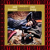 Easy Living (Hd Remastered, Extended Edition, Doxy Collection) by Paul Desmond
