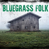 Bluegrass Folk by Various Artists