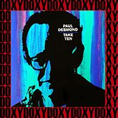 Take Ten (Hd Remastered, Extended Edition, Doxy Collection) by Paul Desmond