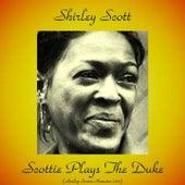 Scottie Plays the Duke (Analog Source Remaster 2017) de Shirley Scott