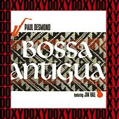 Bossa Antigua (Hd Remastered, Extended Edition, Doxy Collection) by Paul Desmond