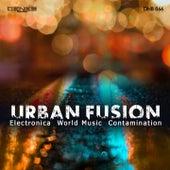 Urban Fusion (Electronica World Music Contamination) de Tito Rinesi