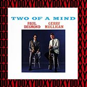 Two of a Mind (Hd Remastered, Extended Edition, Doxy Collection) by Paul Desmond